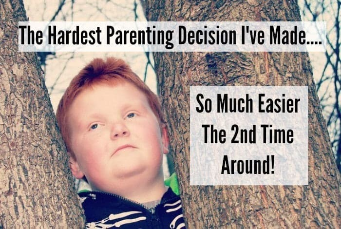 The hardest parenting decision