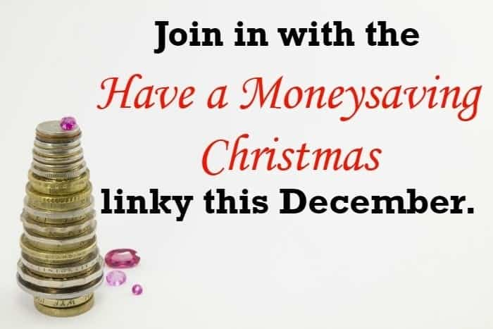 Join in with the Have a Moneysaving Christmas linky this December.