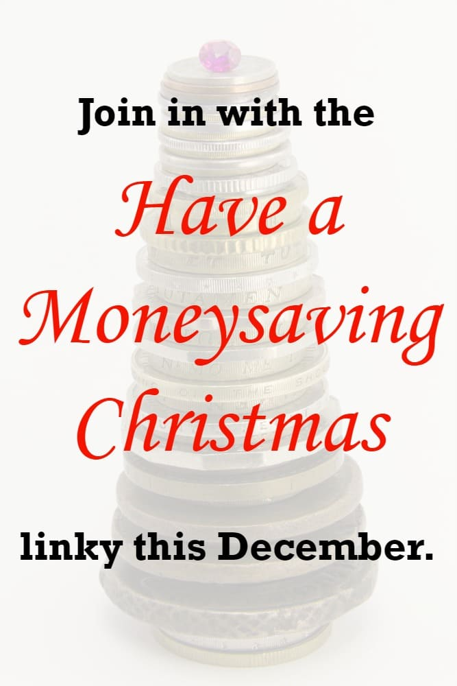 Join in with the Have a Moneysaving Christmas linky this December