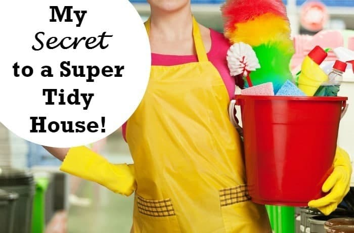 The Secret to a Super Tidy House!