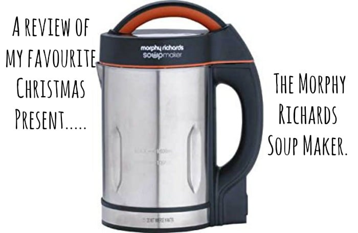 A review of my favourite Christmas Present - the morphy richards soup maker