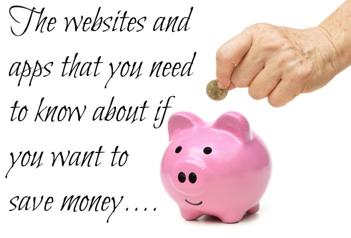 The websites and apps that you need  to know about if  you want to save money....