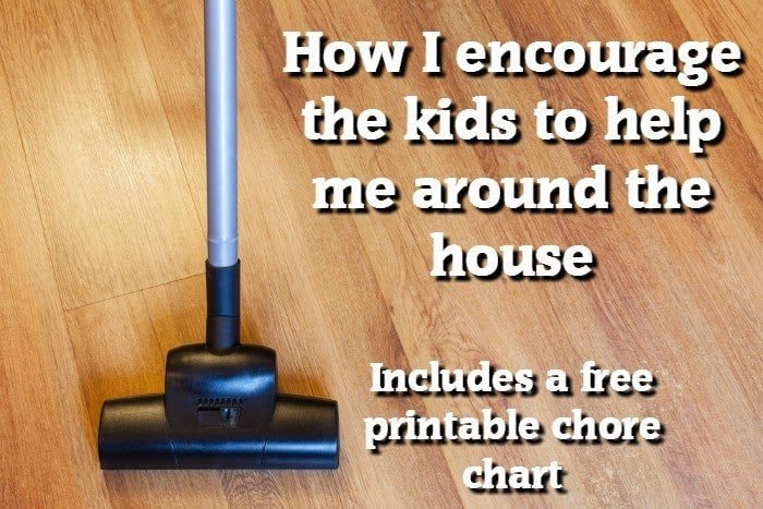 How I encourage the kids to help me around the house { Includes a free printable chore chart }....