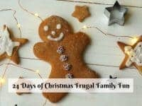 24 Days of Christmas Frugal Family Fun....