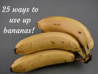 25 ways to use up bananas....