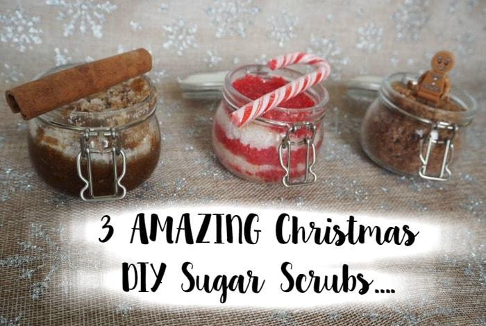 3 AMAZING and easy to make Christmas DIY Sugar Scrubs....