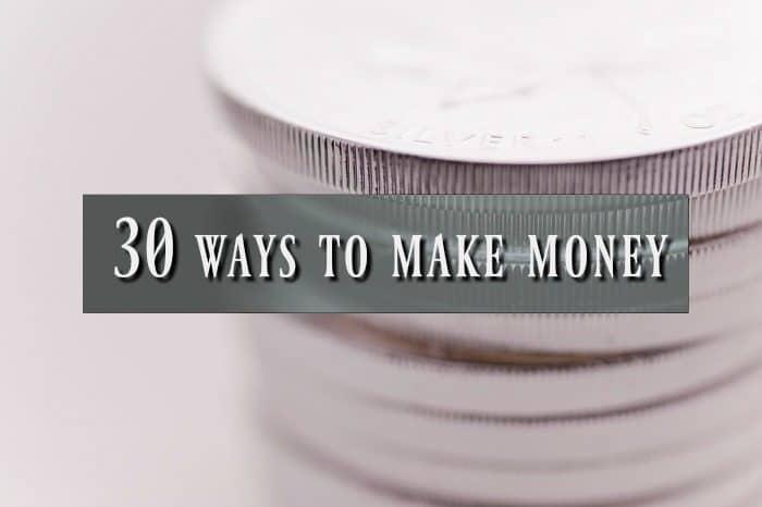 30 ways to make money