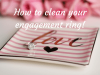 How to clean your engagement ring at home....
