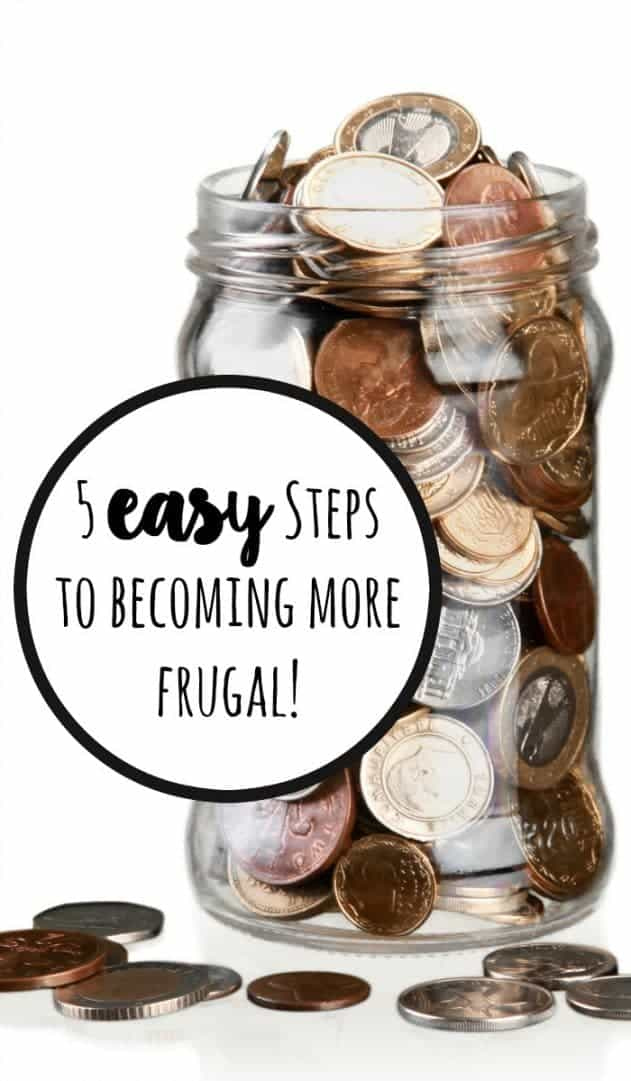 5 easy Steps to becoming more frugal!