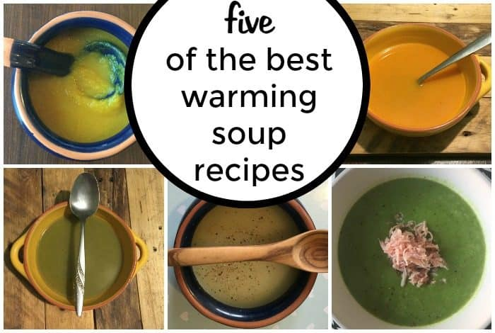 5 of my favourite warming soups