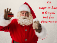 Fifty Ways to have a frugal but fun Christmas....