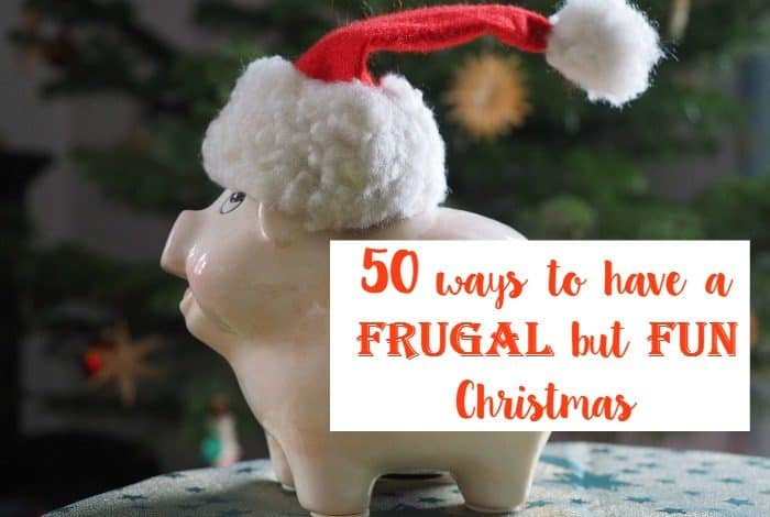 50 ways to have a frugal but fun Christmas