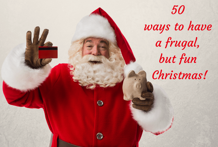 50 ways to have a frugal, but fun Christmas!