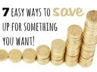 Seven easy ways to save up for something....