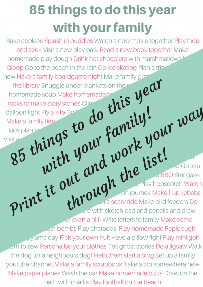 85 things to do this year with your family. Print it out nd work your way through the list this year. #resolution #family