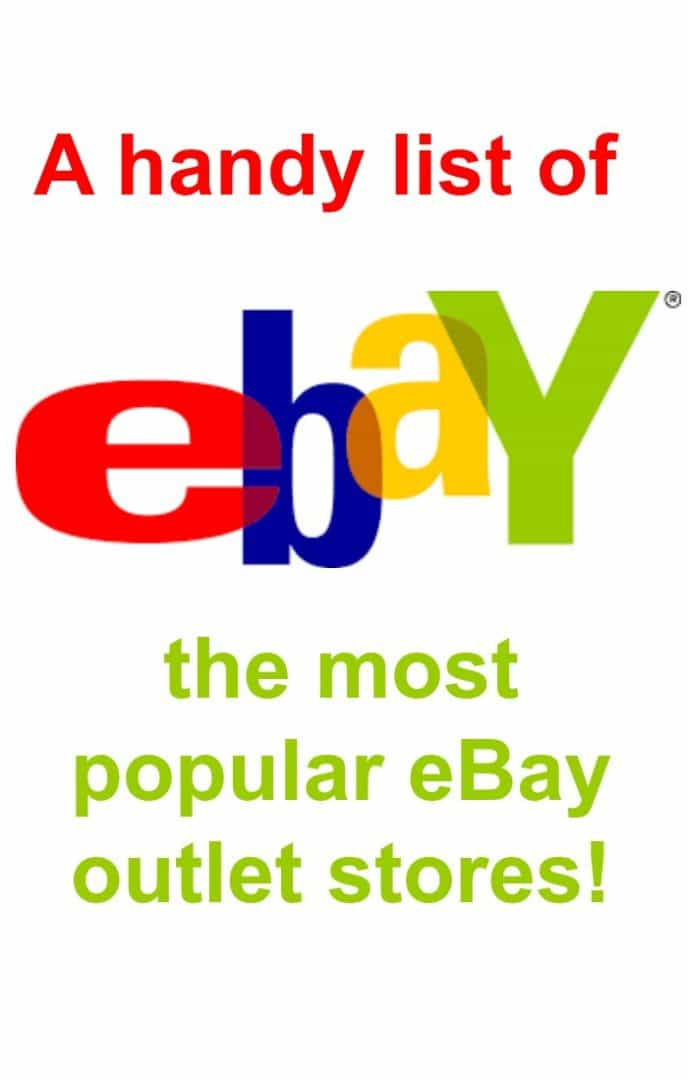 A handy list of some of the most popular eBay outlet shops