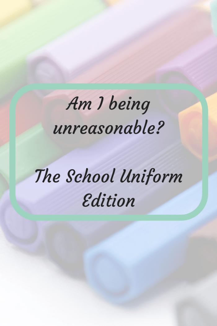 Am I being unreasonable_ The School Uniform Edition