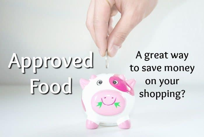 Approved Food - a great way to save money on your shopping?