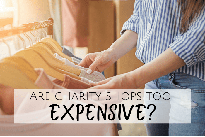 Are charity shops too expensive