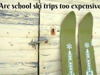 Are School Ski Trips too Expensive....