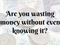 Are you wasting money without even knowing it....