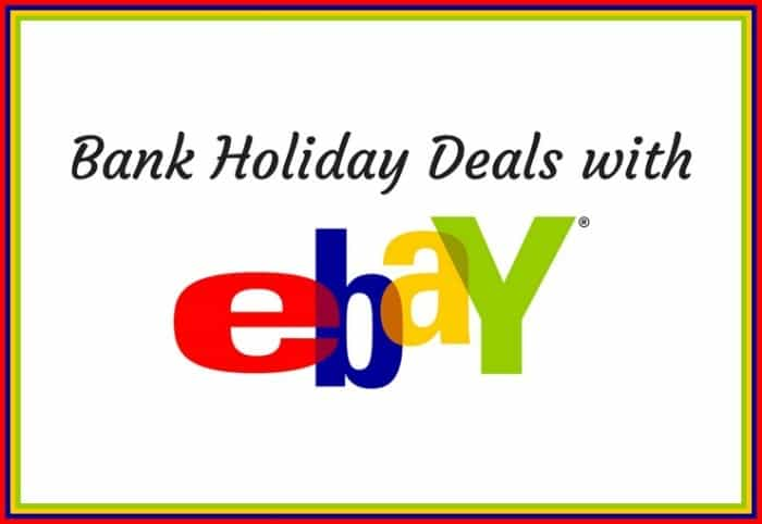 Bank Holiday Deals with ebay