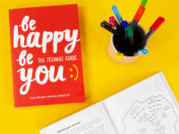 Be Happy Be You - the book your teenager NEEDS!