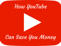 How YouTube can save you money....