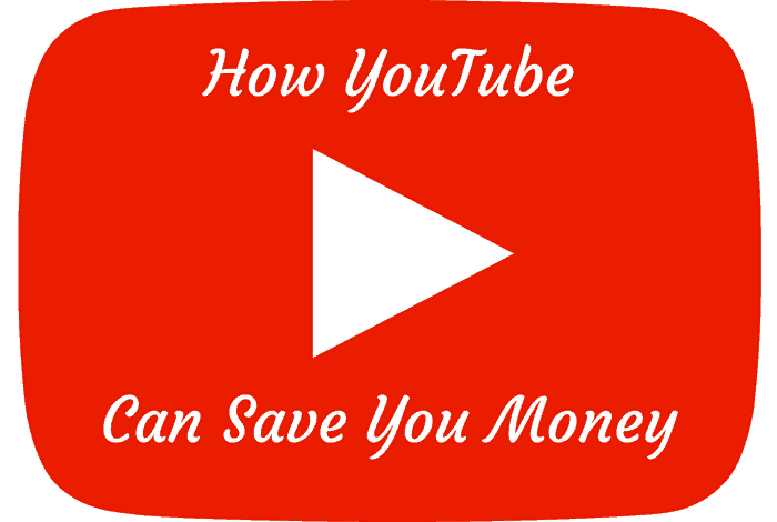 How You Tube Can Save you Money