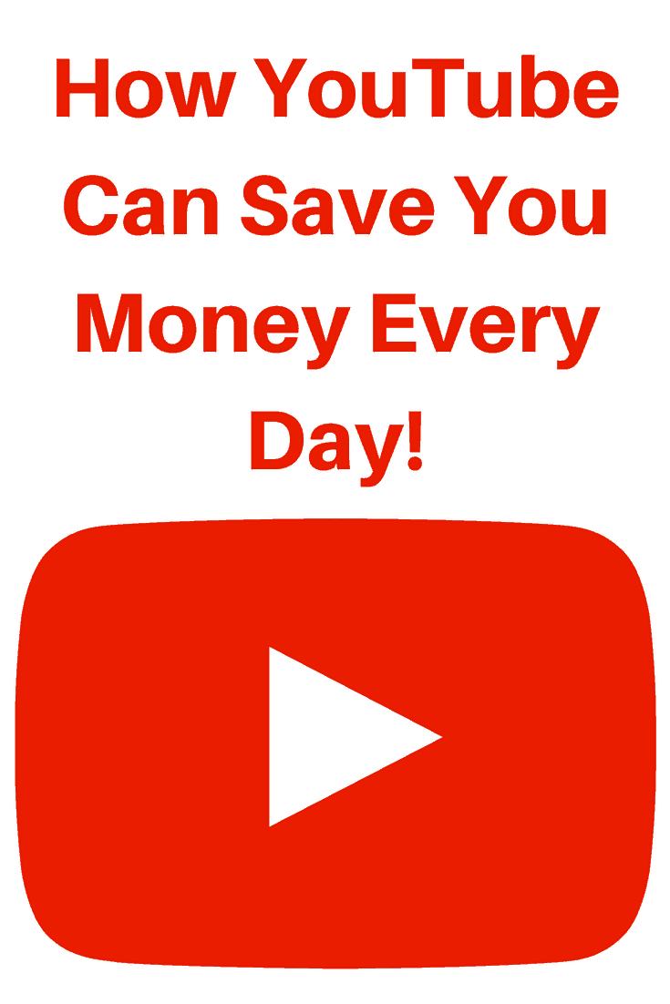How You Tube Can Save you Money Every Day!