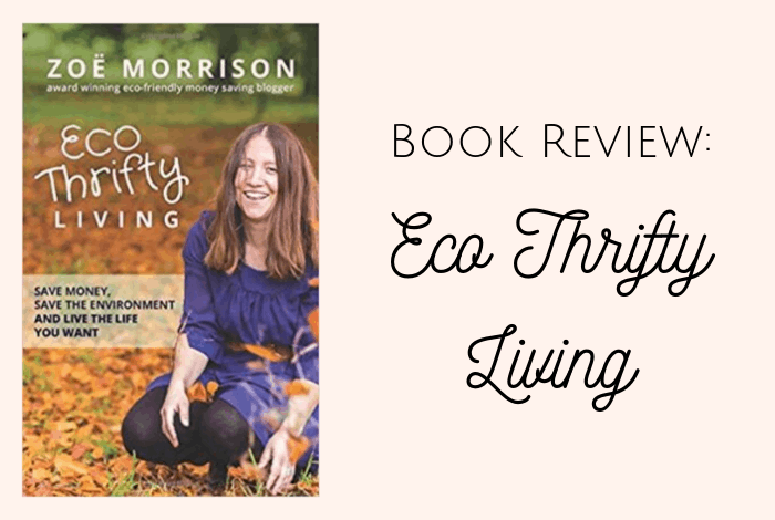 Book review: Eco Thrifty Living by Zoe Morrison
