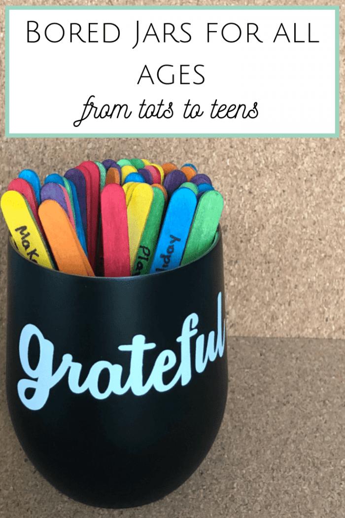 Bored Jars for everyone - from Tots to Teens... #boredjar #summerholidays #parenting #boredombuster