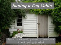 Buying a log cabin? Tips and sneaky tricks you need to look out for to avoid getting ripped off...