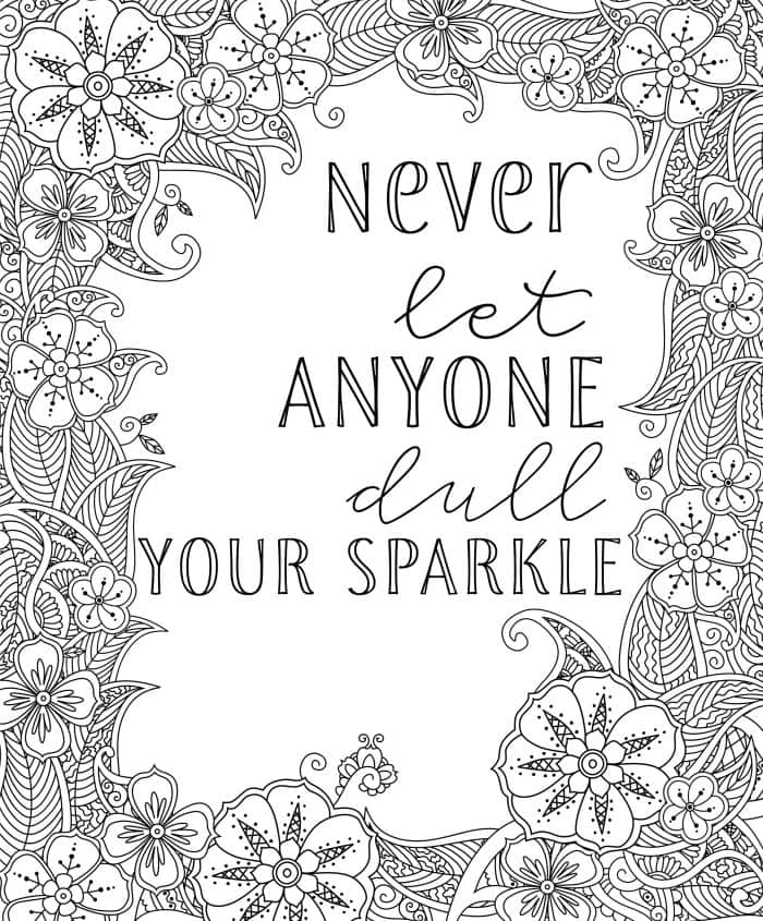 Uplifting colouring sheet - Never let anyone dull your sparkle