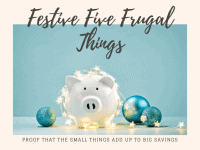 Five Frugal Things we did this week {13th December 2019}....