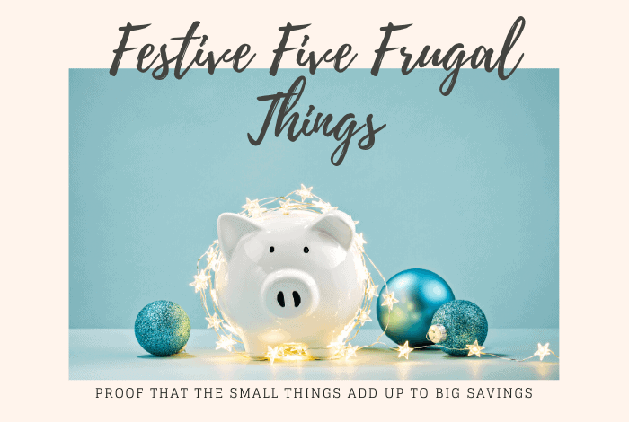 Five Frugal Things - the Festive editions