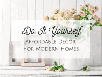 Do It For Yourself: Affordable Decor For Modern Homes....