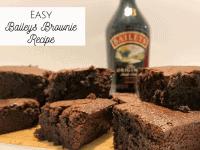 Easy Baileys Brownies Recipe!