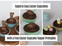 Eggstra Easy Easter Cupcakes {with a free Easter Cupcake Topper Printable}....