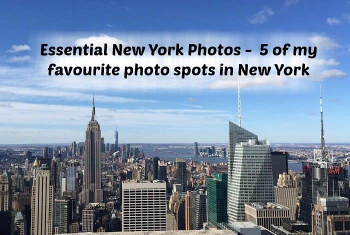 Essential New York Photos - 5 of my favourite photo spots in New York....