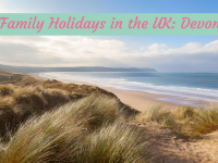 Family Holidays in the UK: Devon....