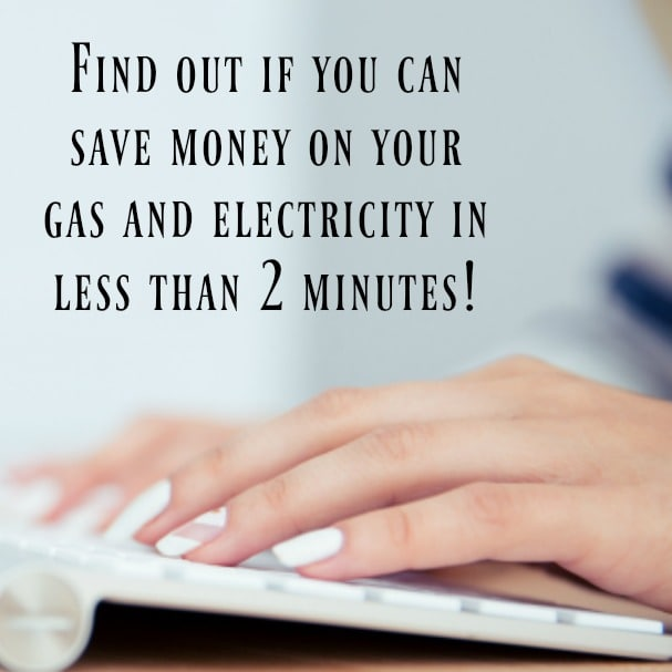 Find out if you can save money on your gas and electricity in less than 2 minutes!