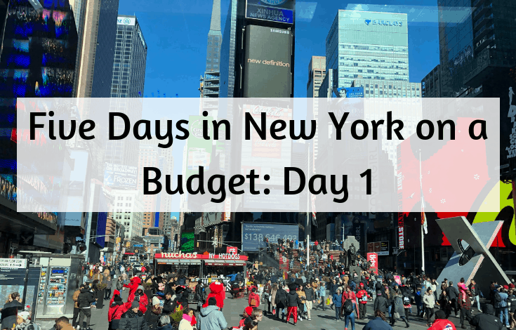 Five Days in New York on a Budget: Day 1