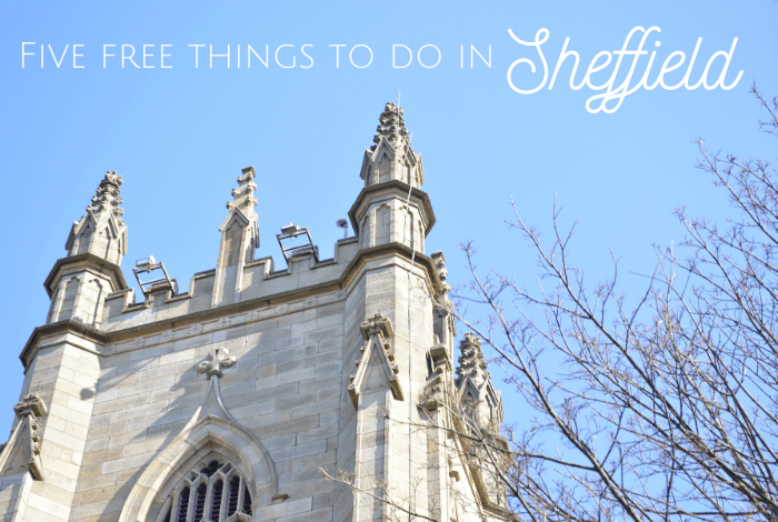 Five free things to do in Sheffield!