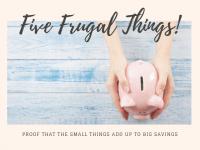 Five Frugal Things we did this week {26 July 2019}....