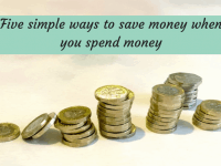 Five simple ways to save money when you spend money....