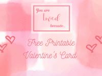 You are loved, because... {Free Printable Valentines Card Template}