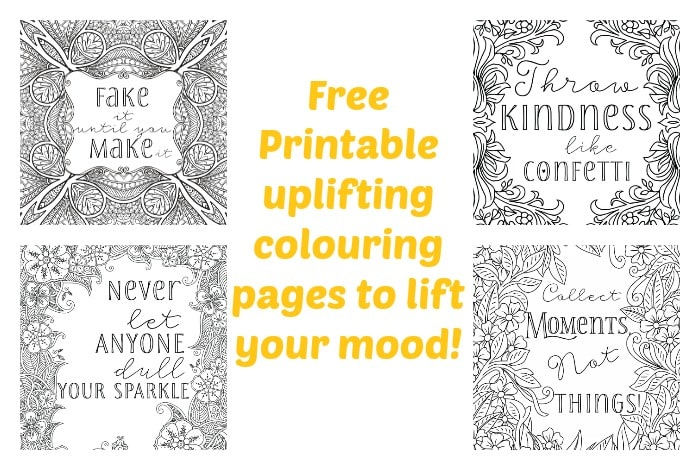 Free Printable Uplifting Colouring Pages to lift your mood....