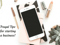 Frugal Tips for Starting a Business...