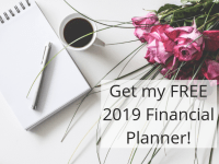 Completely Free 2019 Financial Planner Just for YOU....
